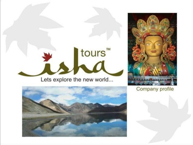 Ladakh specialist - ISHA TOURS profile