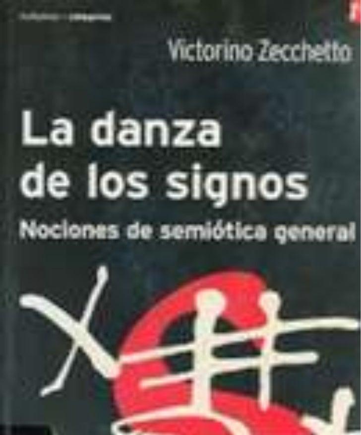 LA DANZA DE LOS SIGNOS Nociones de semiótica general