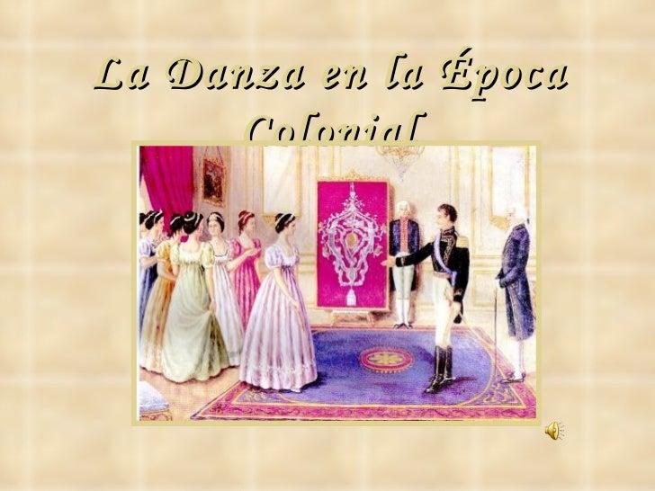 La Danza en la Época Colonial
