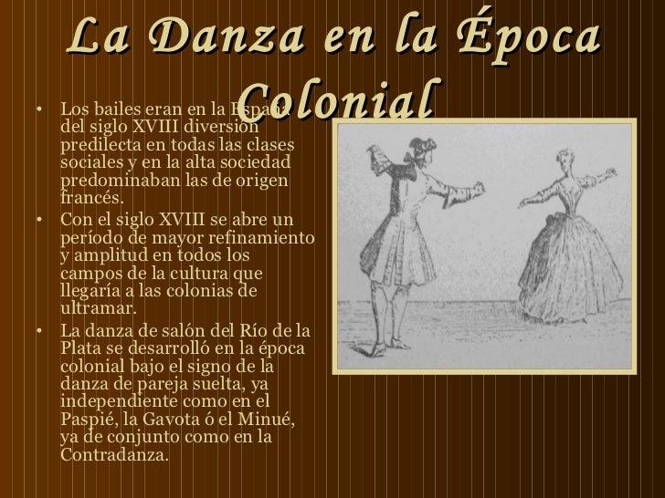 La danza en la época colonial  Slide 2