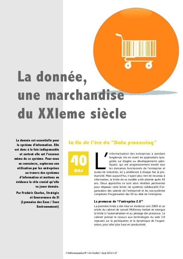 """La donnée,  une marchandise  du XXIeme siècle  La fin de l'ère du """"Data processing""""  40  ans  • Veille magazine N° 144 • J..."""