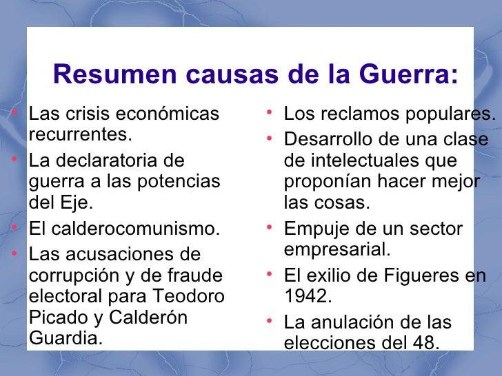 Resumen causas de la Guerra:●    Las crisis económicas    ●                                 Los reclamos populares.    rec...