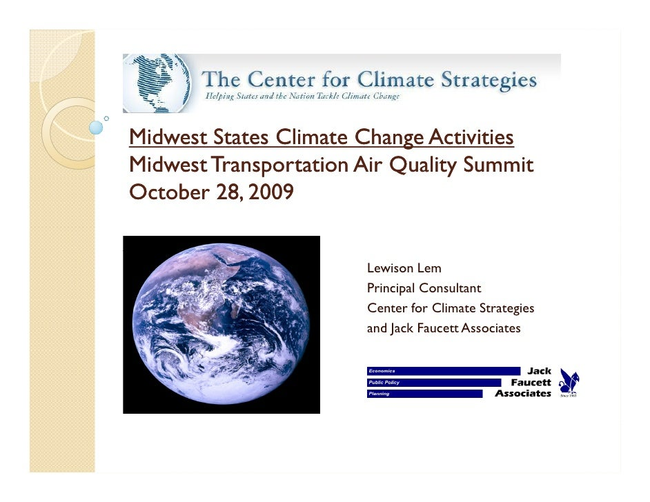 Midwest States Climate Change Activities Midwest Transportation Air Quality Summit October 28, 2009                       ...