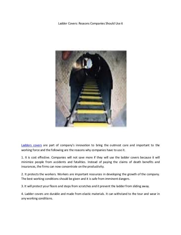 Ladder Covers: Reasons Companies Should Use itLadders covers are part of company's innovation to bring the outmost care an...