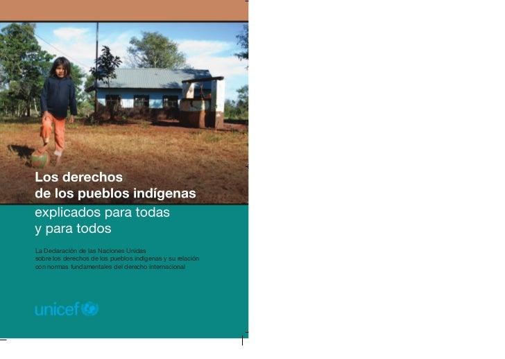 La Declaración de las Naciones Unidassobre los derechos de los pueblos indígenas y su relacióncon normas fundamentales del...