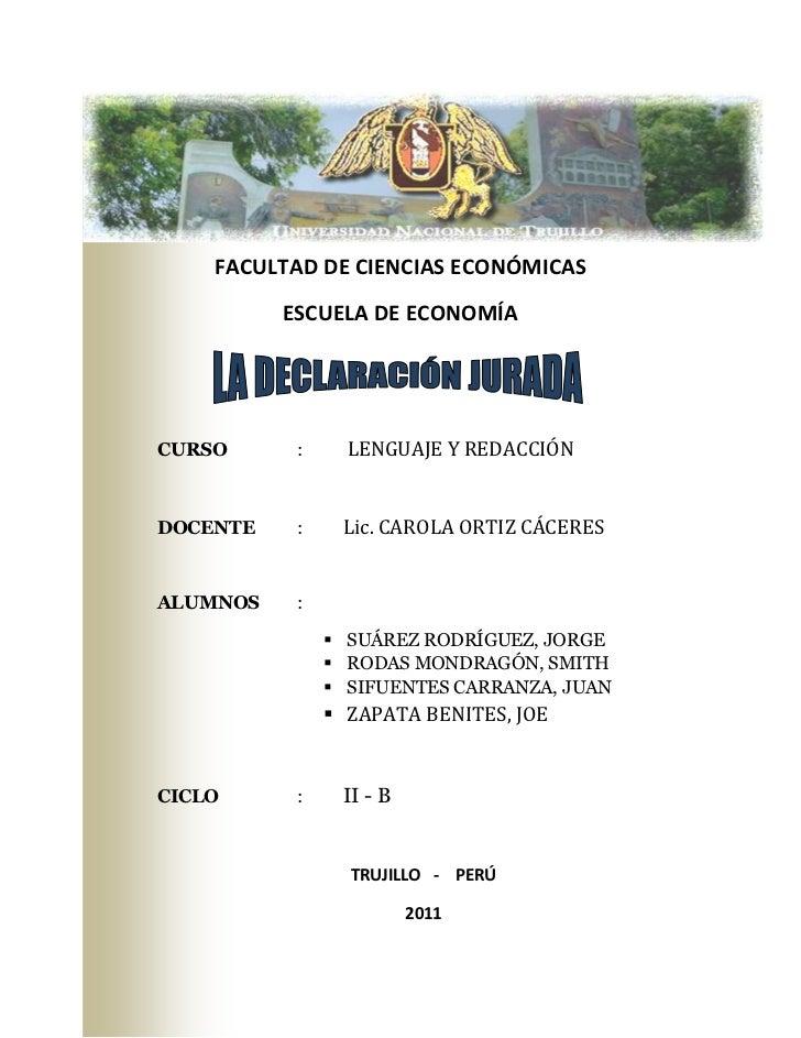 FACULTAD DE CIENCIAS ECONÓMICAS          ESCUELA DE ECONOMÍACURSO      :     LENGUAJE Y REDACCIÓNDOCENTE    :    Lic. CARO...