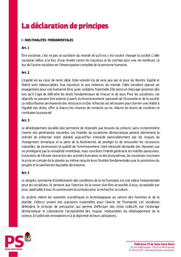 La déclaration de principes I - NOS FINALITES FONDAMENTALES Art. 1 Être socialiste, c'est ne pas se satisfaire du monde te...