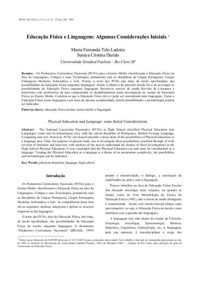Motriz, Rio Claro, v.9, n.1, p. 31 - 39, jan./abr. 2003  Educação Física e Linguagem: Algumas Considerações Iniciais. 1 Ma...