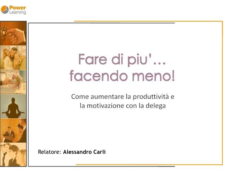 Relatore: Alessandro Carli