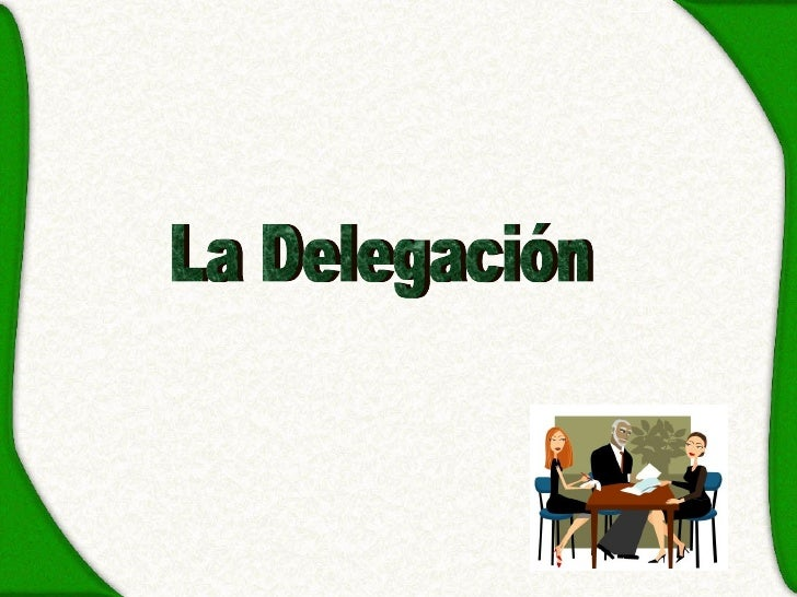 La Delegación