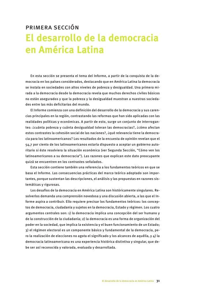 primera sección El desarrollo de la democracia en América Latina     En esta sección se presenta el tema del Informe, a pa...