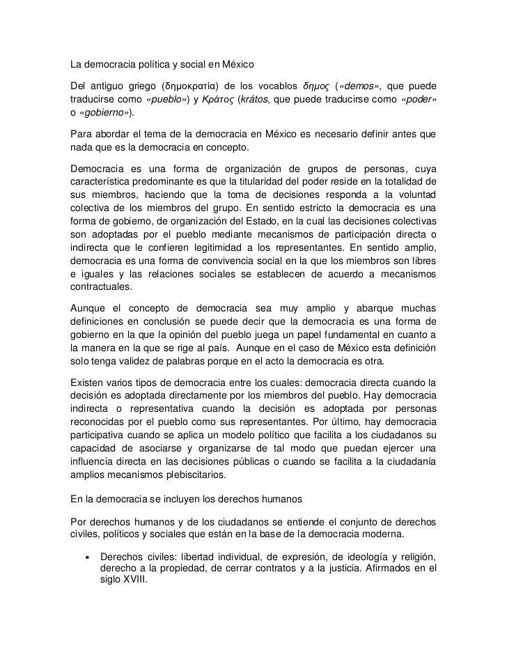 La democracia política y social en México<br />Del antiguo griego (δημοκρατία) de los vocablos δημος («demos», que puede t...