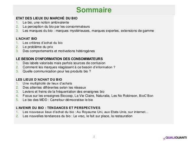 Sommaire 2 ETAT DES LIEUX DU MARCHÉ DU BIO 1. Le bio, une notion ambivalente 2. La perception du bio par les consommateurs...