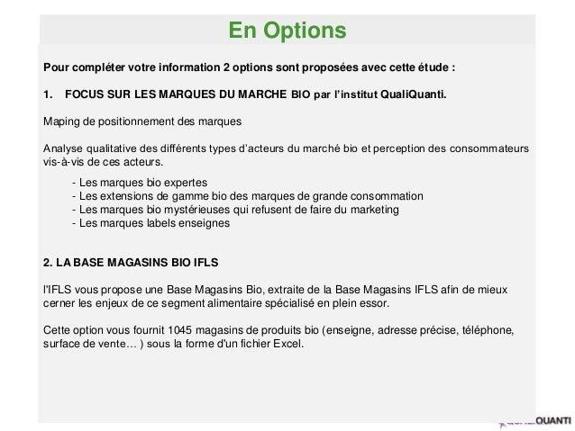 En Options 9 Pour compléter votre information 2 options sont proposées avec cette étude : 1. FOCUS SUR LES MARQUES DU MARC...