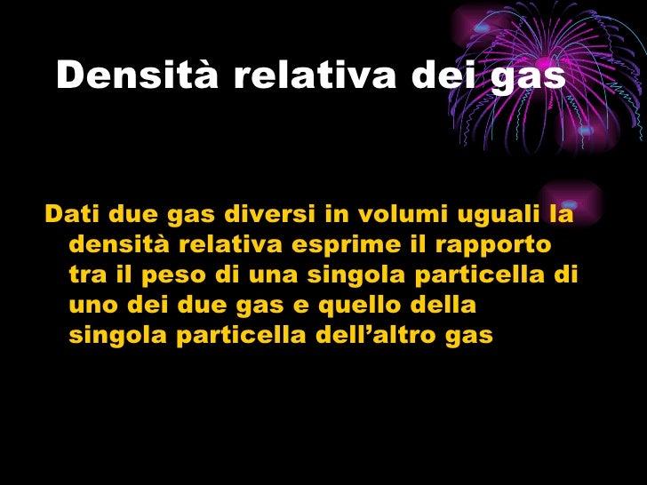 La densit - Volumi uguali di gas diversi ...