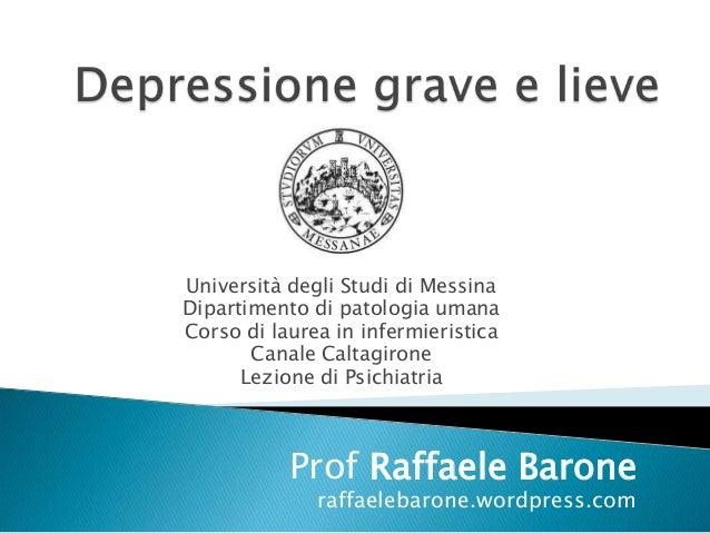Università degli Studi di MessinaDipartimento di patologia umanaCorso di laurea in infermieristica       Canale Caltagiron...