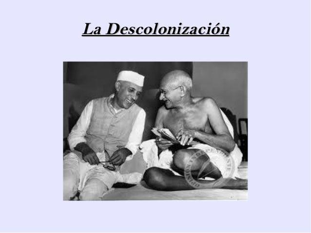 La DescolonizaciónLa Descolonización