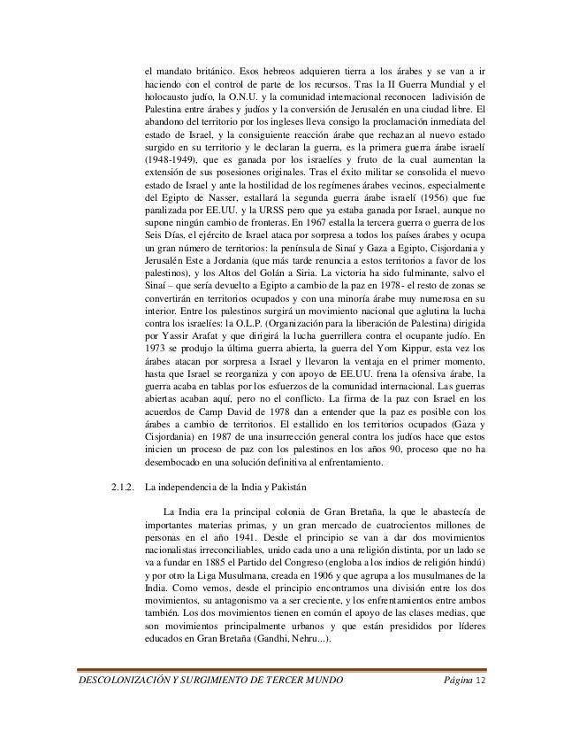 DESCOLONIZACIÓN Y SURGIMIENTO DE TERCER MUNDO Página 12  el mandato británico. Esos hebreos adquieren tierra a los árabes ...