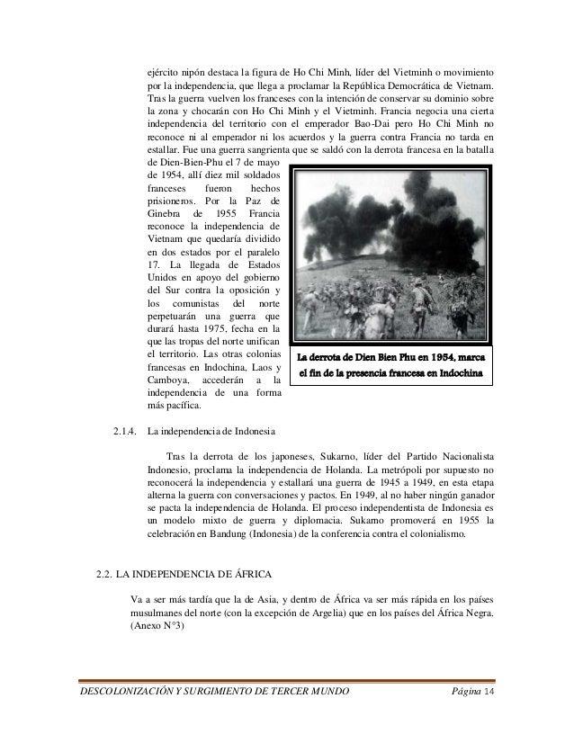 DESCOLONIZACIÓN Y SURGIMIENTO DE TERCER MUNDO Página 14  ejército nipón destaca la figura de Ho Chi Minh, líder del Vietmi...