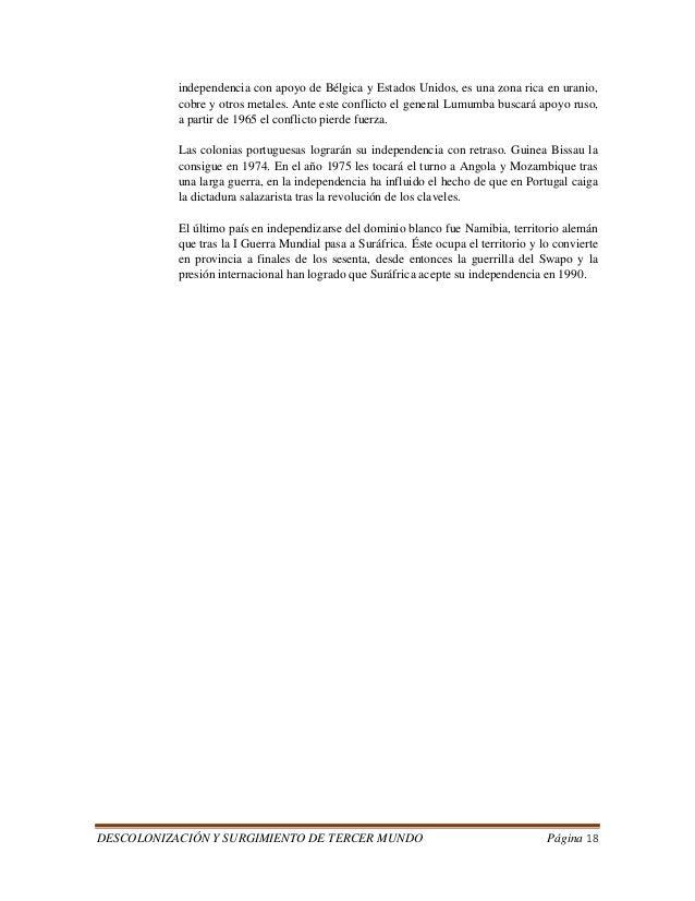 DESCOLONIZACIÓN Y SURGIMIENTO DE TERCER MUNDO Página 18  independencia con apoyo de Bélgica y Estados Unidos, es una zona ...