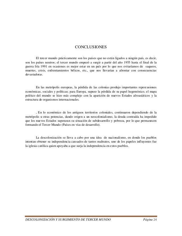 DESCOLONIZACIÓN Y SURGIMIENTO DE TERCER MUNDO Página 24  CONCLUSIONES  El tercer mundo prácticamente son los países que no...