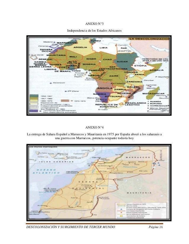 DESCOLONIZACIÓN Y SURGIMIENTO DE TERCER MUNDO Página 26  ANEXO N°3  Independencia de los Estados Africanos  ANEXO N°4  La ...