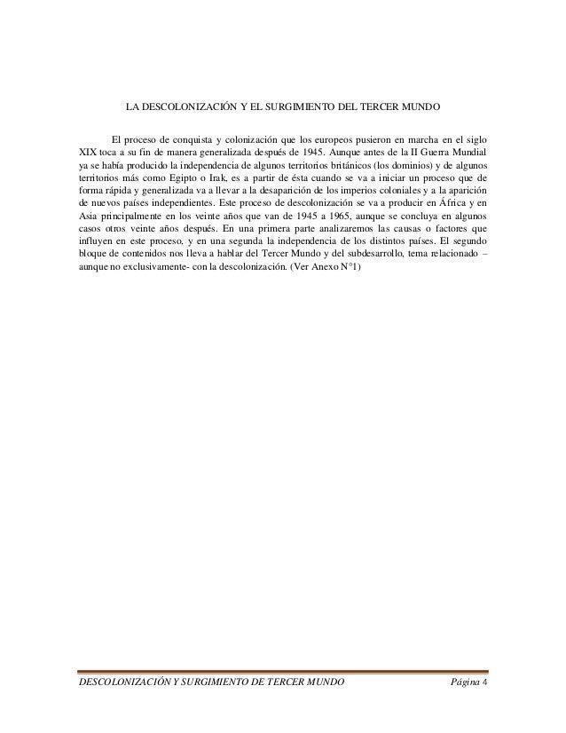 DESCOLONIZACIÓN Y SURGIMIENTO DE TERCER MUNDO Página 4  LA DESCOLONIZACIÓN Y EL SURGIMIENTO DEL TERCER MUNDO  El proceso d...