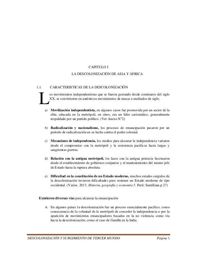 DESCOLONIZACIÓN Y SURGIMIENTO DE TERCER MUNDO Página 5  CAPITULO I  LA DESCOLONIZACIÓN DE ASIA Y ÁFRICA  1.1. CARACTERISTI...
