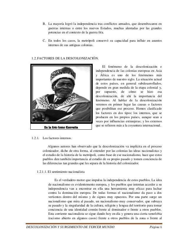 DESCOLONIZACIÓN Y SURGIMIENTO DE TERCER MUNDO Página 6  B. La mayoría logró la independencia tras conflictos armados, que ...