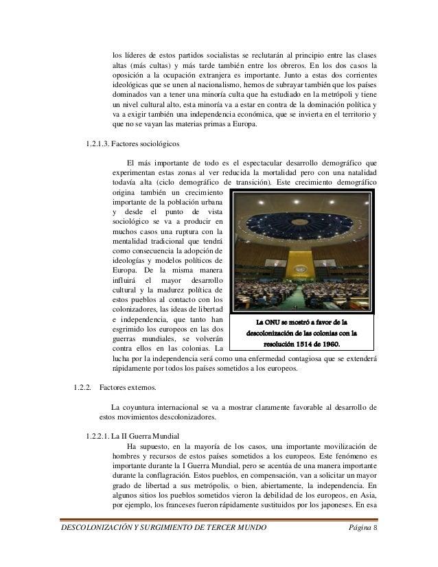 DESCOLONIZACIÓN Y SURGIMIENTO DE TERCER MUNDO Página 8  los líderes de estos partidos socialistas se reclutarán al princip...