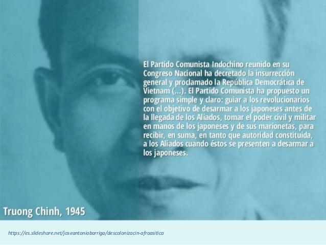 Causas del proceso de descolonización https://es.slideshare.net/joseantoniobarriga/descolonizacin-afroasitica