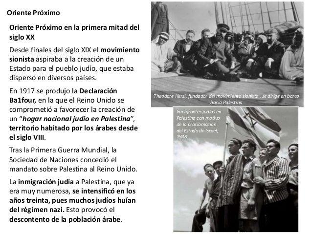 Oriente Próximo En 1947, la ONU aprobó una resolución que establecía la retirada británica y la partición de Palestina en ...