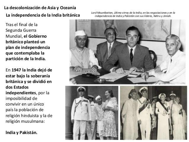 La descolonización de Asia y Oceanía La independencia no trajo la paz a la región y se produjeron importantes disturbios y...