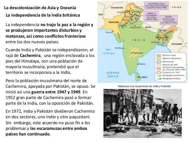 La descolonización de Asia y Oceanía Desde su independencia, India ha tenido un sistema político democrático y gran estabi...