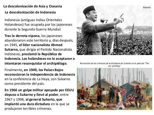 La descolonización de Asia y Oceanía Las colonias de Oceanía se emanciparon tarde. A finales de la década de 1960 eran ind...