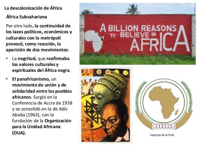 La descolonización de África En 1948 la minoría blanca impuso un régimen de discriminación racial o apartheid sobre la may...