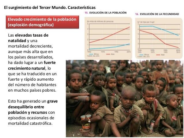 El surgimiento del Tercer Mundo. Características Es debido a los préstamos y ayudas de instituciones internacionales y paí...