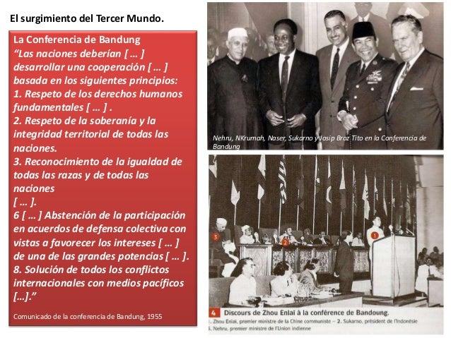 El surgimiento del Tercer Mundo. El Movimiento de Países No Alineados acabó fracasando. Los Gobiernos de estos países no c...