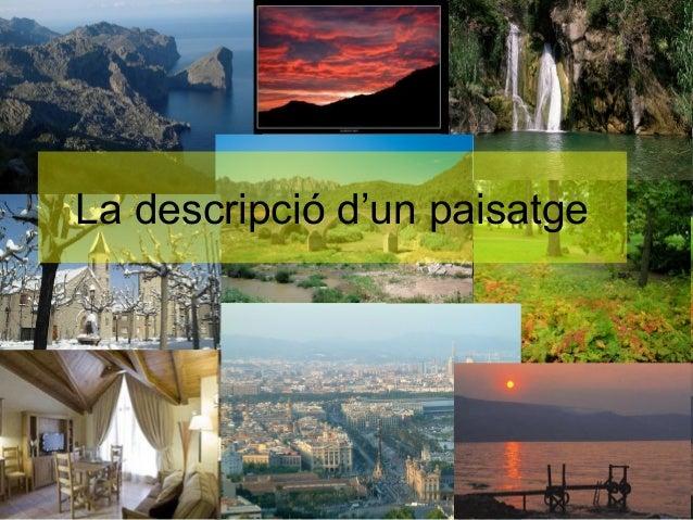 La descripció d'un paisatge