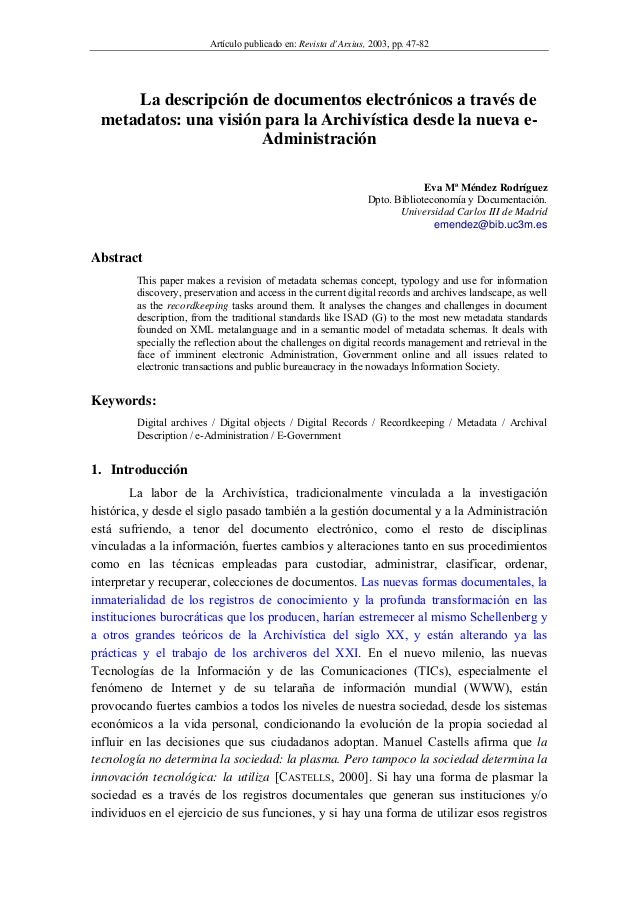Artículo publicado en: Revista d'Arxius, 2003, pp. 47-82 La descripción de documentos electrónicos a través de metadatos: ...