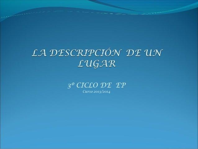 3º CICLO DE EP Curso 2013/2014