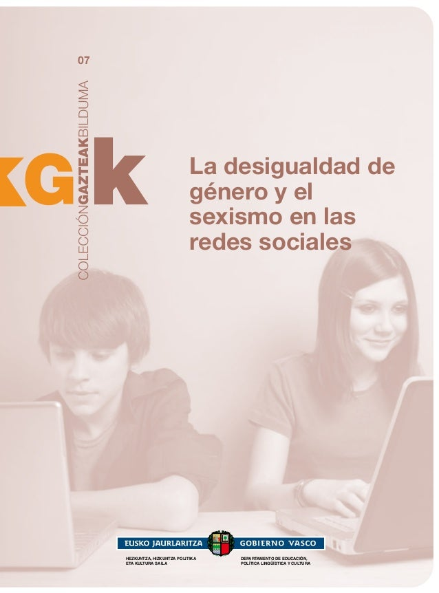 07  La desigualdad de género y el sexismo en las redes sociales  HEZKUNTZA, HIZKUNTZA POLITIKA ETA KULTURA SAILA  DEPARTAM...