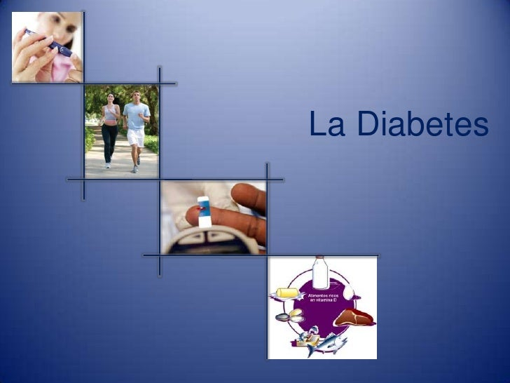 La Diabetes<br />