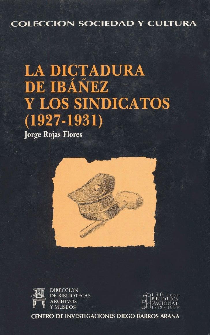 ,COLECCIONSOCIEDAD Y CULTU       LA DICTADURA  DE IBANEZ  Y LOS SINDICATOS         I         DIRECCION                  ECAS
