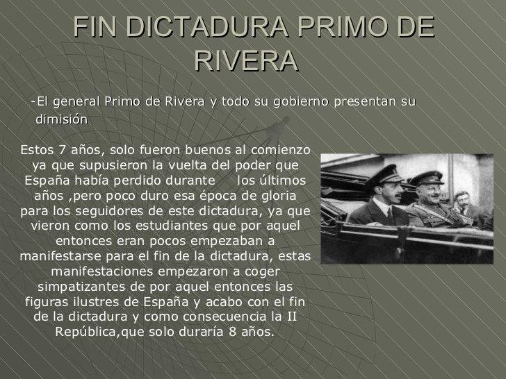 FIN DICTADURA PRIMO DE                RIVERA -El general Primo de Rivera y todo su gobierno presentan su  dimisiónEstos 7 ...