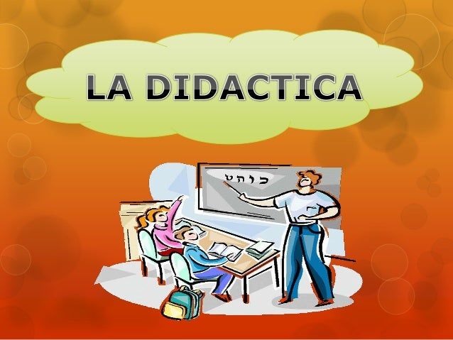"""La didáctica (del griego didaskein, """"enseñar, instruir, explicar"""") es la disciplina científico-pedagógica que tiene como o..."""
