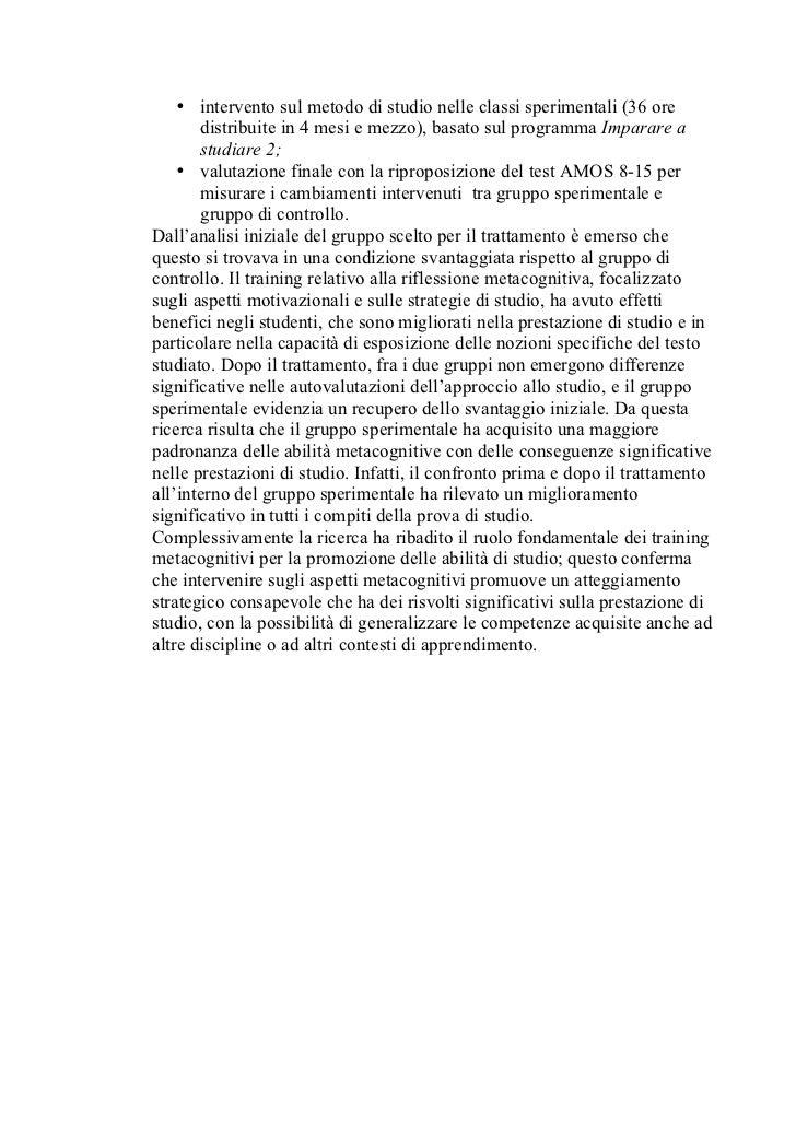 • intervento sul metodo di studio nelle classi sperimentali (36 ore        distribuite in 4 mesi e mezzo), basato sul prog...