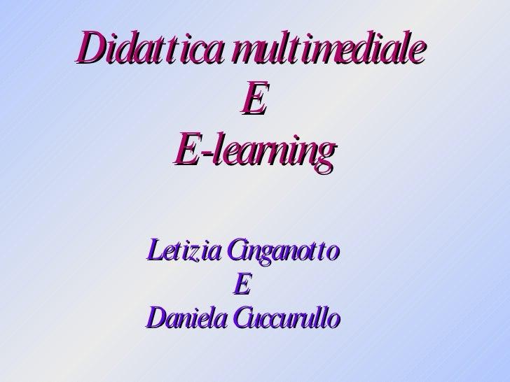 Didattica multimediale  E E-learning Letizia Cinganotto E Daniela Cuccurullo