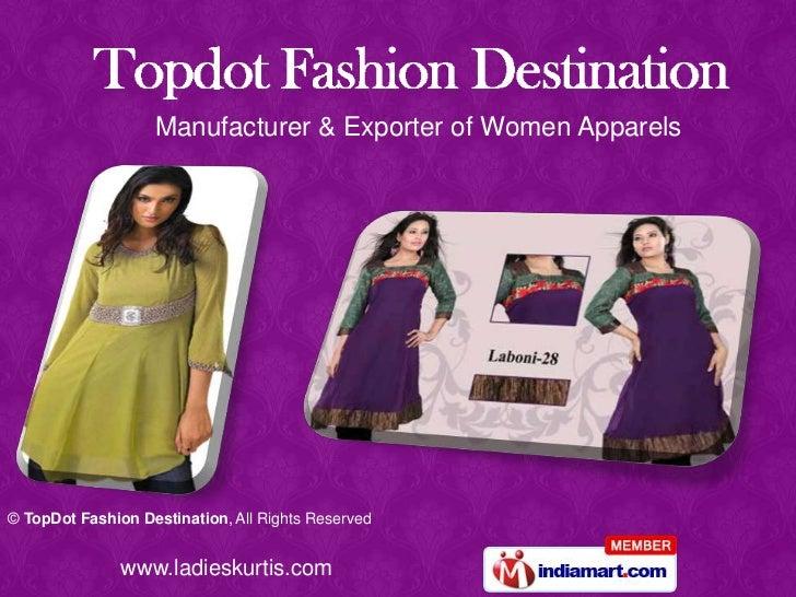 Manufacturer & Exporter of Women Apparels<br />