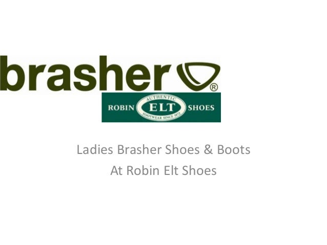 Ladies Brasher Shoes & Boots     At Robin Elt Shoes